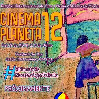 Festival Cinema Planeta en México no cancela, ni se pospone. Se realizará online y así funcionará