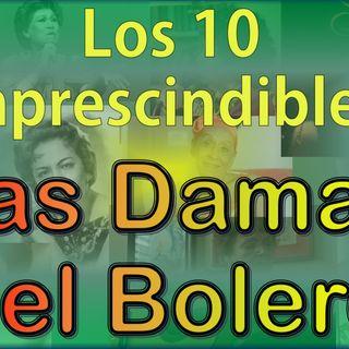 Los 10 Imprescindibles - Las Damas del Bolero