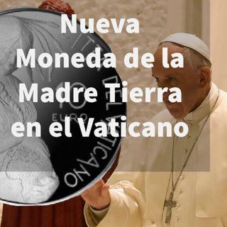 Episodio 369: 🌿Nueva Moneda de la Madre Tierra en el Vaticano 🌎