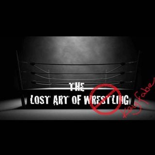 Lost Art of Wrestling