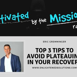 Top 3 Tips to Avoid Plateauing in Your Recovery