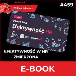 #459 Efektywność HR – ebook czy może jednak raport od LMC