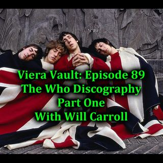 Episode 89: The Who Discography with Will Carroll (Part One)