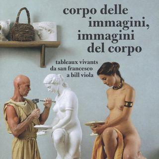 """Flaminio Gualdoni """"Corpo delle immagini, immagini del corpo"""""""