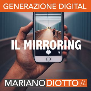 Puntata 32: Il mirroring