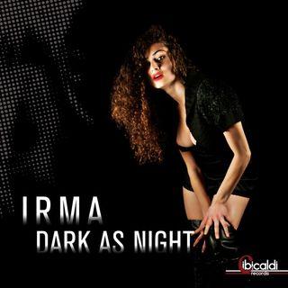 Irma - Dark As Night (Club)