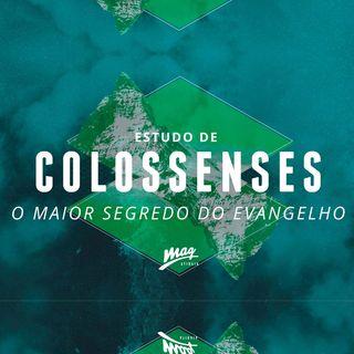 O MAIOR SEGREDO DO EVANGELHO (Cl 1:24-2:5) // Gustavo Rosaneli (@magatibaia)