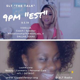 "9.5 SLT ""the TALK"" - LashMaJew &  Videllia"