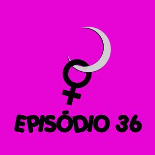 LUA ABUSIVA EP36