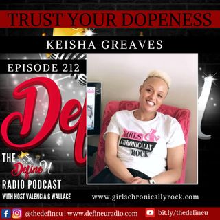 DUR 212 | Trust Your Dopeness with Kiesha Greaves