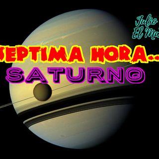 Septima Hora: Saturno.