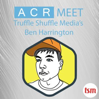 ACR Meet 'Mr Email' Ben Harrington of Truffle Shuffle Media