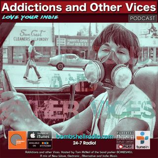 Addictions and Other Vices 633 - Days Like These!!!