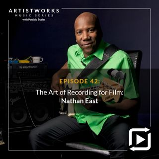 The Art of Recording for Film: Nathan East