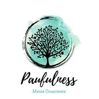 Presentación Paufulness Podcast