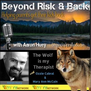 The Wolf is My Therapist w/Ozzie Cabral and Mary Ann McCain