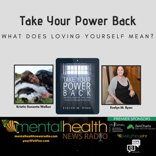 Take Your Power Back: What Does Loving Yourself Mean?