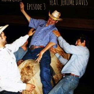 Episode 3 Feat: Jerome Davis