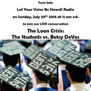 The Loan Crisis: The Students vs. Betsy DeVos
