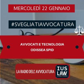 AVVOCATI E TECNOLOGIA – ODISSEA SPID – #SVEGLIATIAVVOCATURA