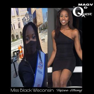 MAGV & Quest Nation. Miss Black Wisconsin