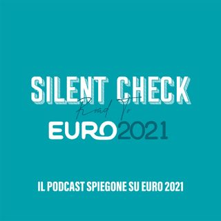 Silent Check - Road to Euro 2021