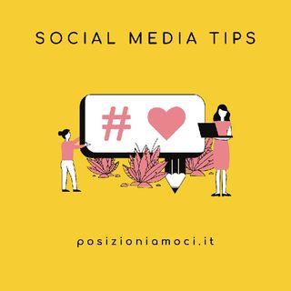 📲Social Media Tips: Consiglio2️⃣