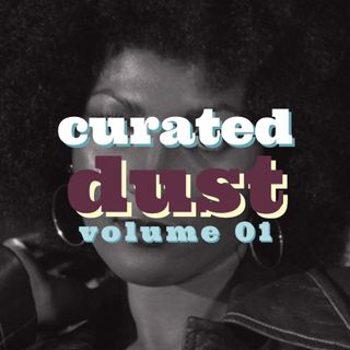 Curated Dust 01 - Funky Jazzy Dusty Grooves by S.O.O.N.