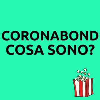 Cosa sono i coronabond?