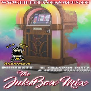 The Jukebox Mix Vol.24 Hosted By Grandma Dings & Auntie Cinnamon