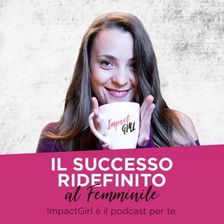 10 - Come Avviare una Start Up di Successo con Monica Regazzi