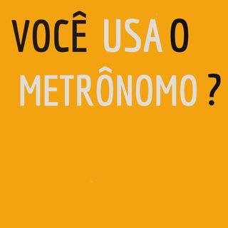 Você usa metrônomo? - 001