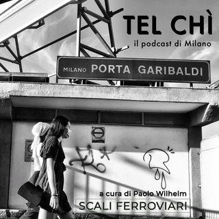 Puntata 2: la Milano ridisegnata dagli scali ferroviari