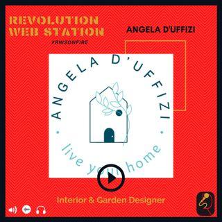 INTERVISTA ANGELA D'UFFIZI - INTERIOR E GARDEN DESIGNER