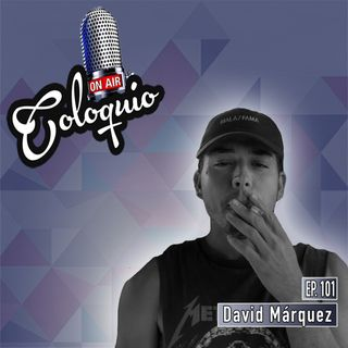 Episodio 101 David Márquez (Mala Fama)