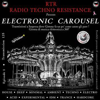 ELECTRONIC CAROUSEL - Episode 01 - RTR Transmission 135