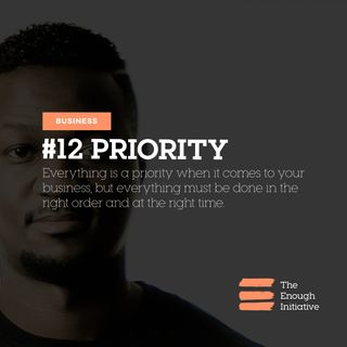 12. Priority - What makes a priority a priority anyway?