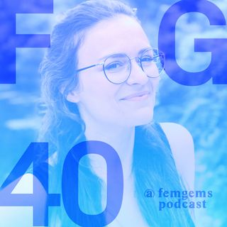 Turning a podcast into a tech startup empowering female founders /with FemGem40 Dora Petrova