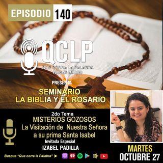 QCLP. LA BIBLIA Y EL ROSARIO. 3. LA VISITACION DE NUESTRA SENORA A SU PRIMA SANTA ISABEL