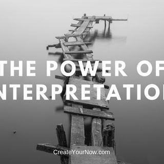1360 The Power of Interpretation