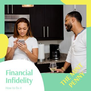 Episode 7 - Financial Infidelity