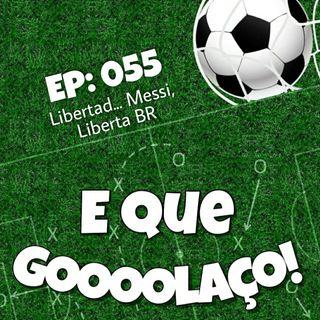 EQG - #55 - Libertad... Messi, Liberta BR