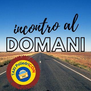 Incontro al domani - con Stefano Manai