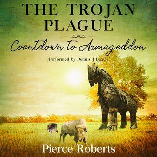 The Trojan Plague by Pierce Roberts ch2