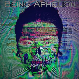 Being Aphelion
