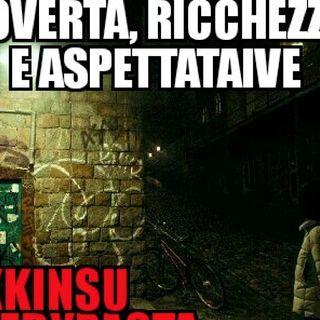 #sa Povertà, Ricchezza e Aspettative
