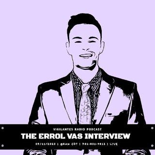 The Errol Vas Interview.