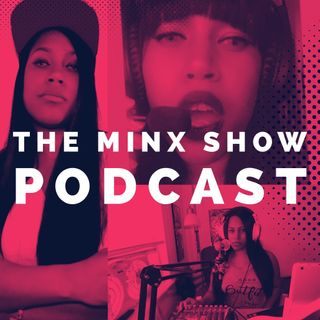 The Minx Show: S3 Ep7 - A Woman's Game