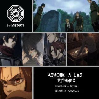 La Constante 6x08.5 - REVIEW Ataque a los Titanes 4x07,08,09,10 Shingeki no Kyojin