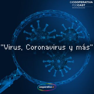 Virus, Coronavirus y más